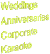 Weddings Anniversaries Corporate Karaoke